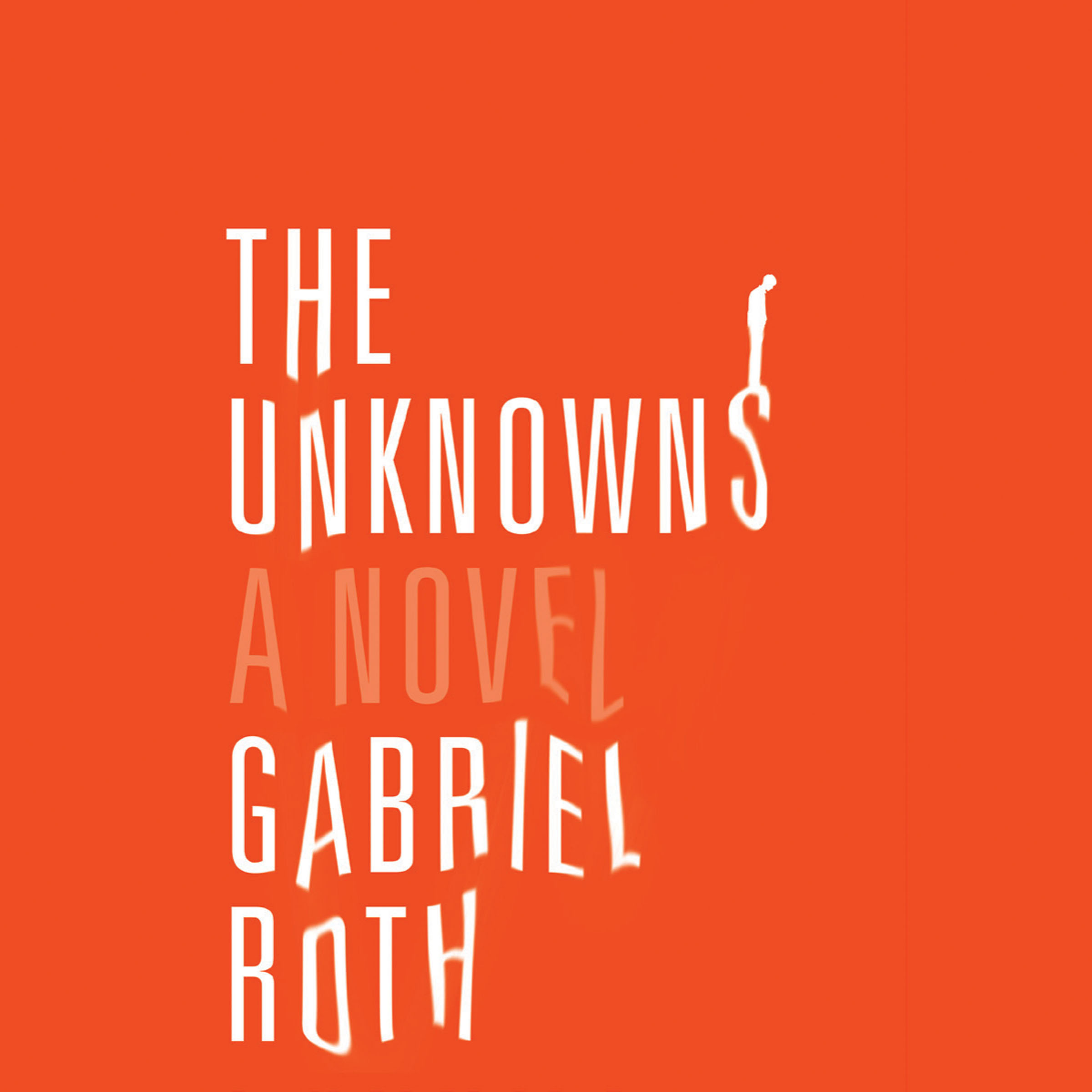 image for The Unknowns: A Novel