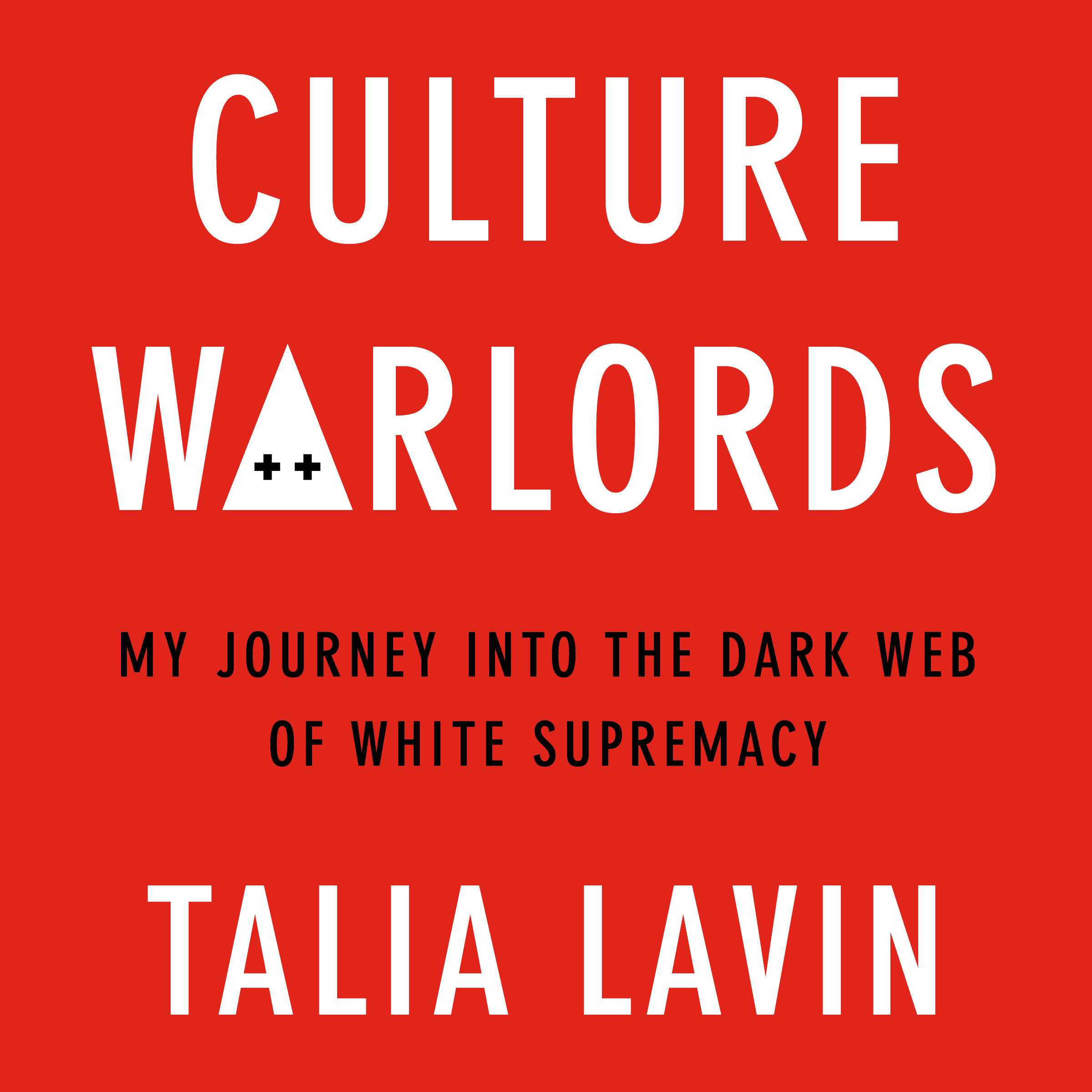 image for Culture Warlords: My Journey Into the Dark Web of White Supremacy