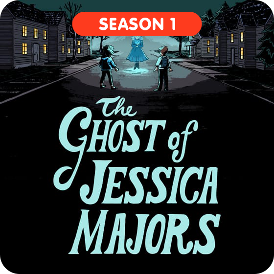image for The Ghost of Jessica Majors - Season 1
