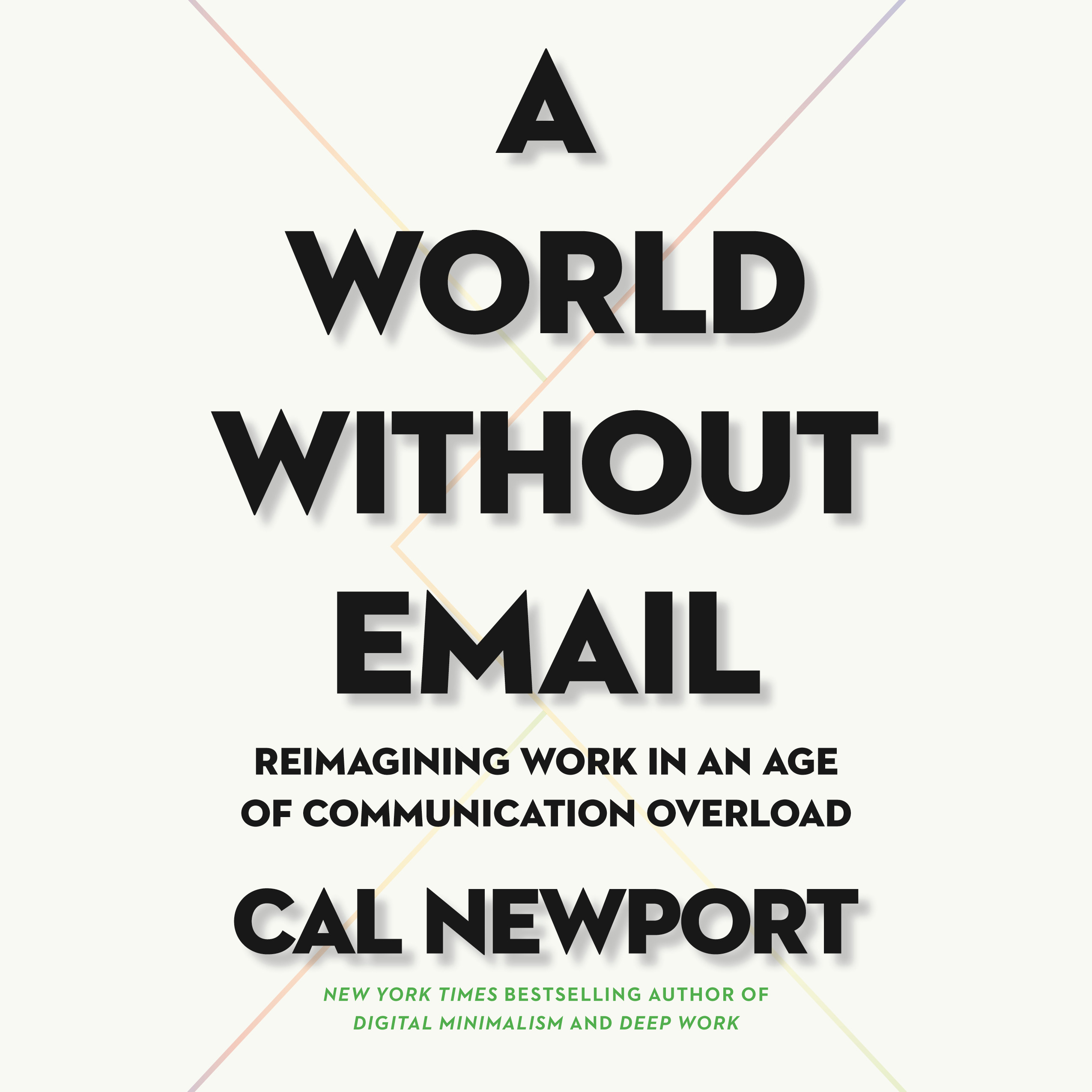 image for A World Without Email: Reimagining Work in an Age of Communication Overload