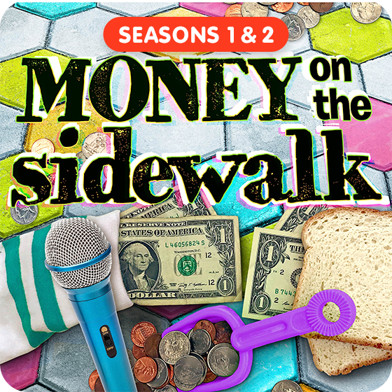 image for Money on the Sidewalk - Seasons 1 & 2 (Save $3!)