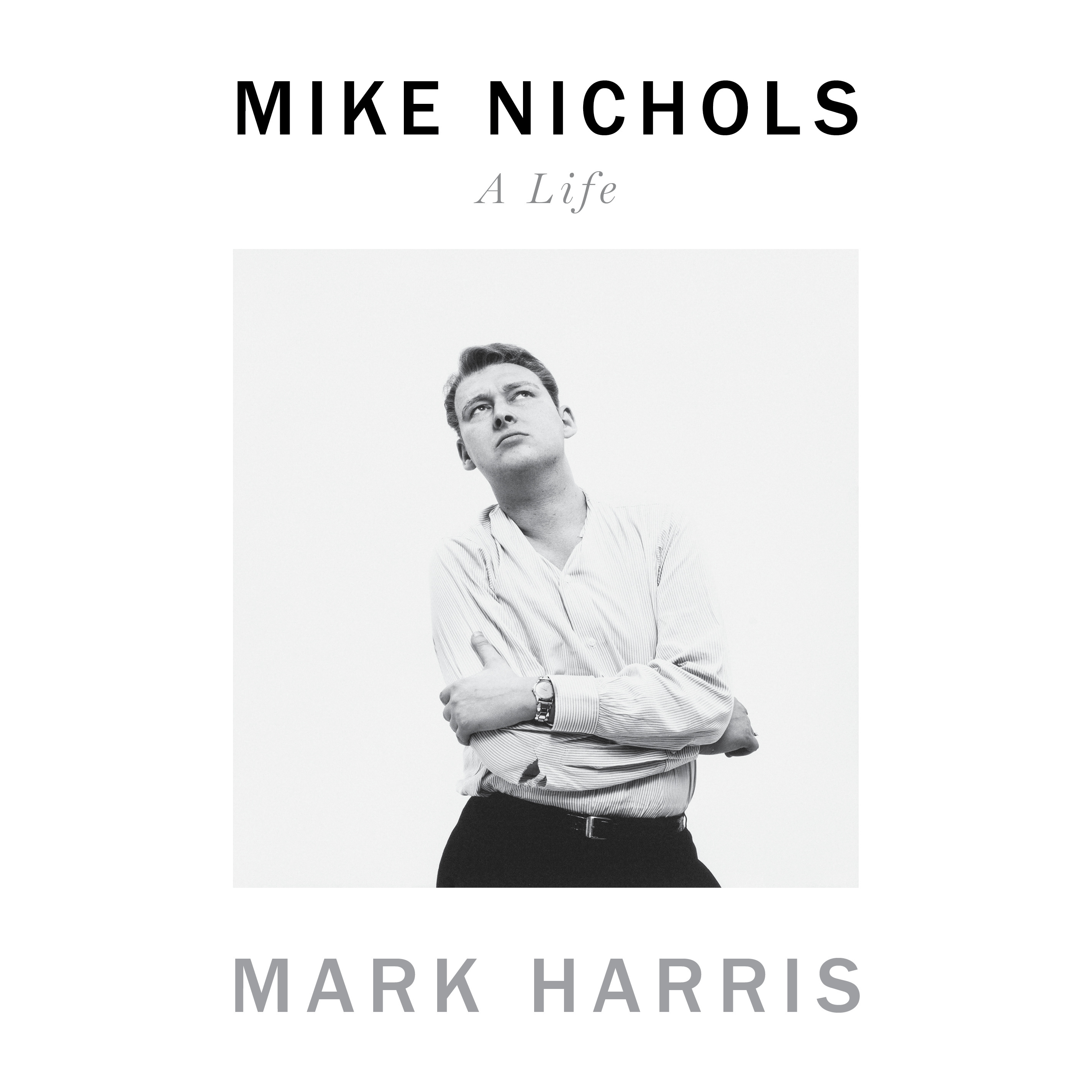 image for Mike Nichols: A Life