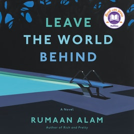 image for Leave the World Behind: A Novel