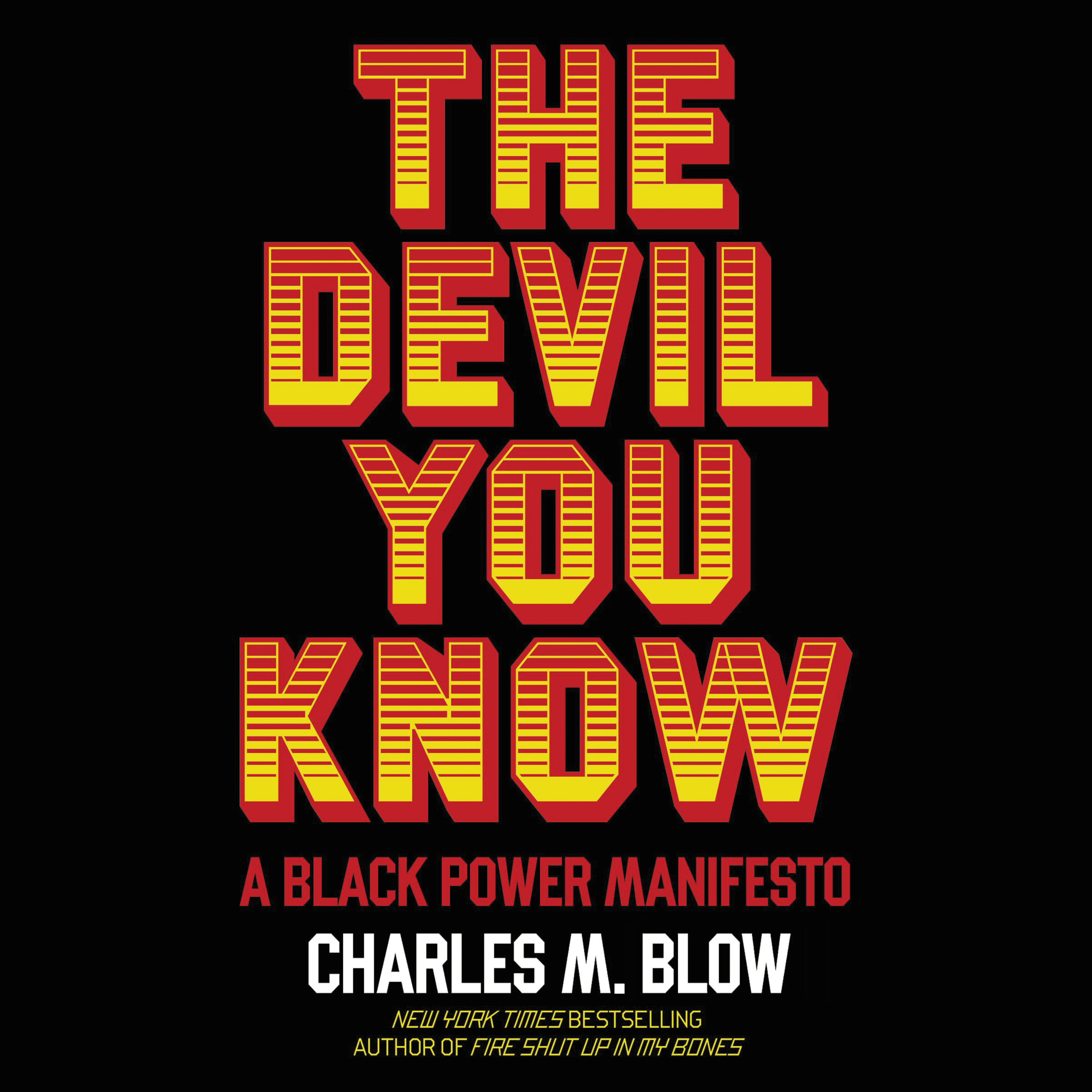 image for The Devil You Know: A Black Power Manifesto