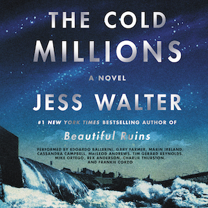 image for The Cold Millions: A Novel