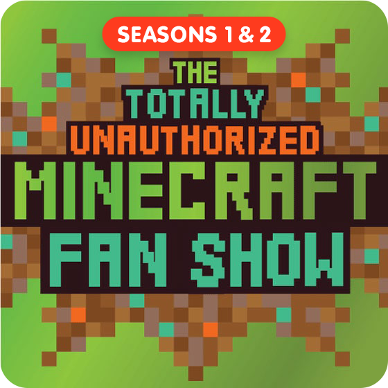 image for The Totally Unauthorized Minecraft Fan Show - Seasons 1 & 2 (Save $3!)