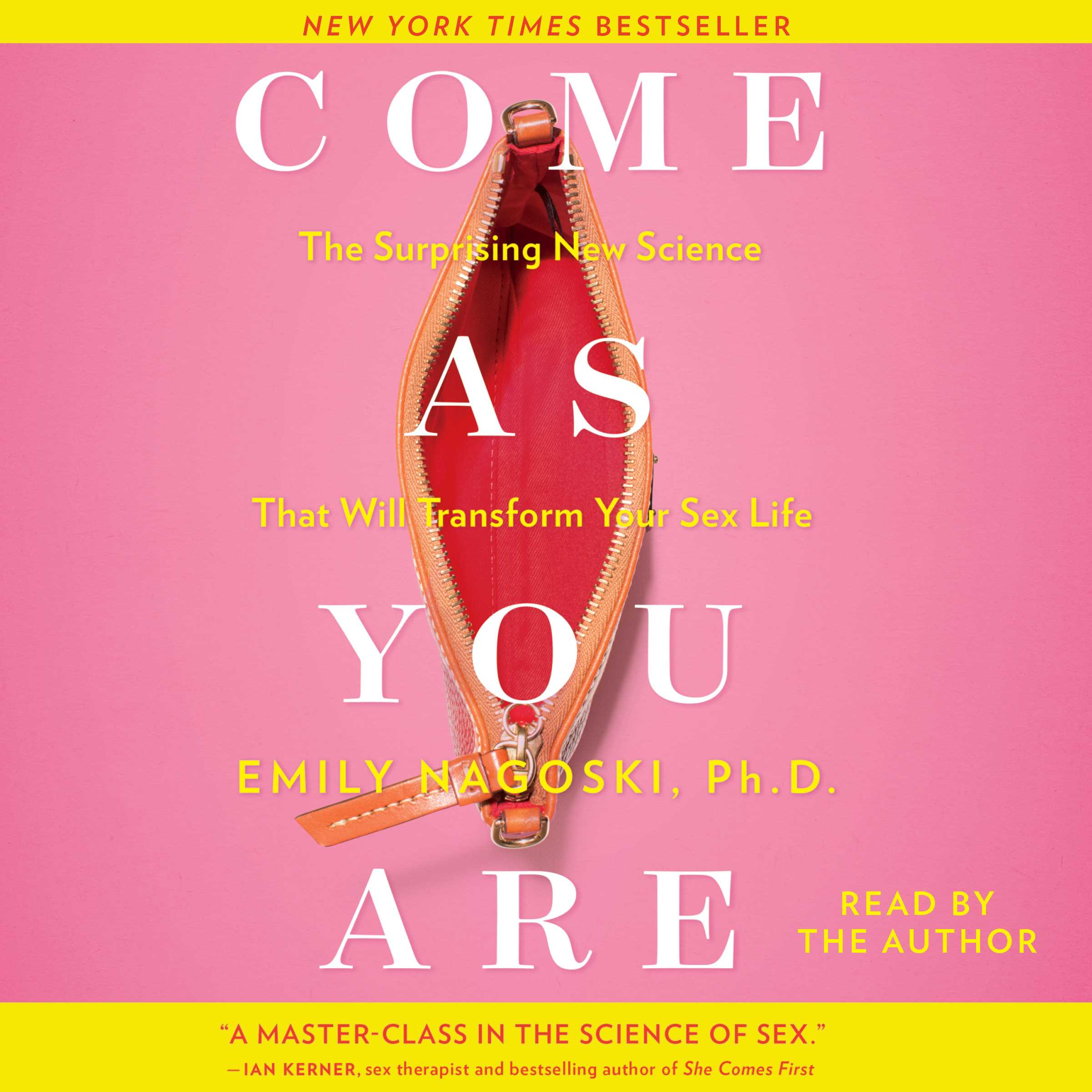 image for Come as You Are: The Surprising New Science That Will Transform Your Sex Life