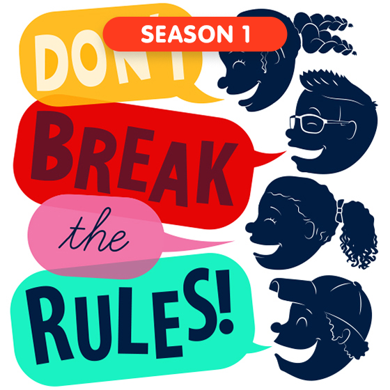 image for Don't Break the Rules - Season 1