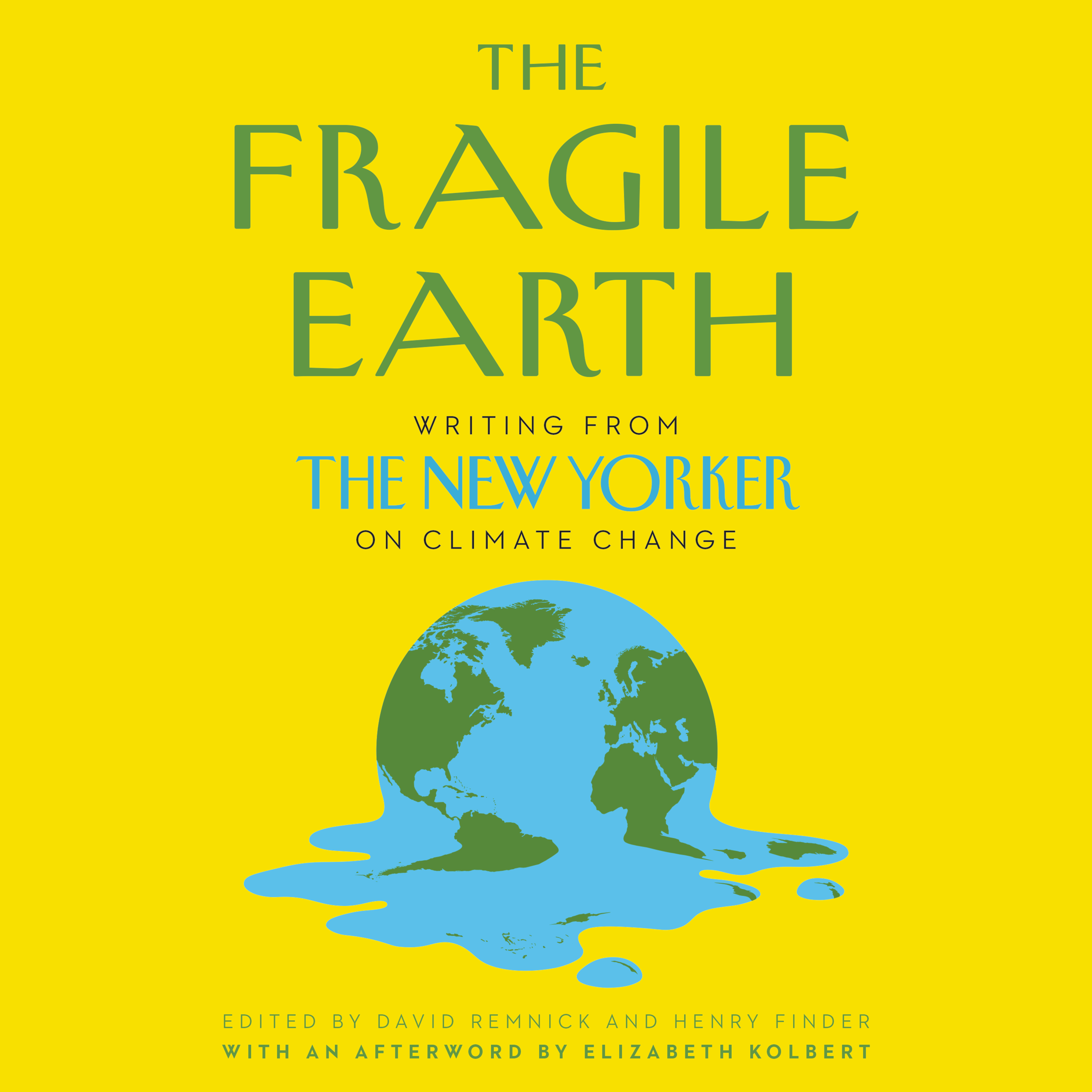 image for The Fragile Earth: Writing from the New Yorker on Climate Change